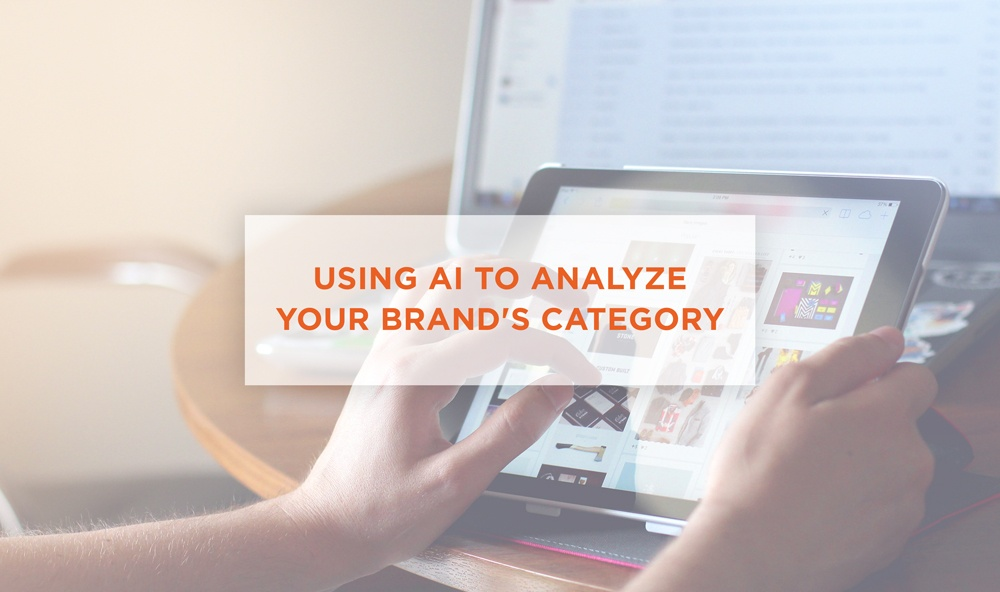 Using AI to Analyze Your Brand's Category