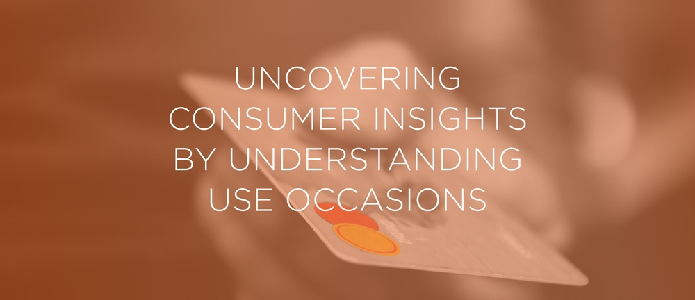 Uncovering Consumer Insights by Understanding Use Occasions