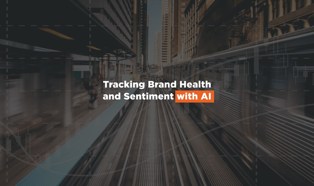 Tracking Brand Health and Sentiment with AI