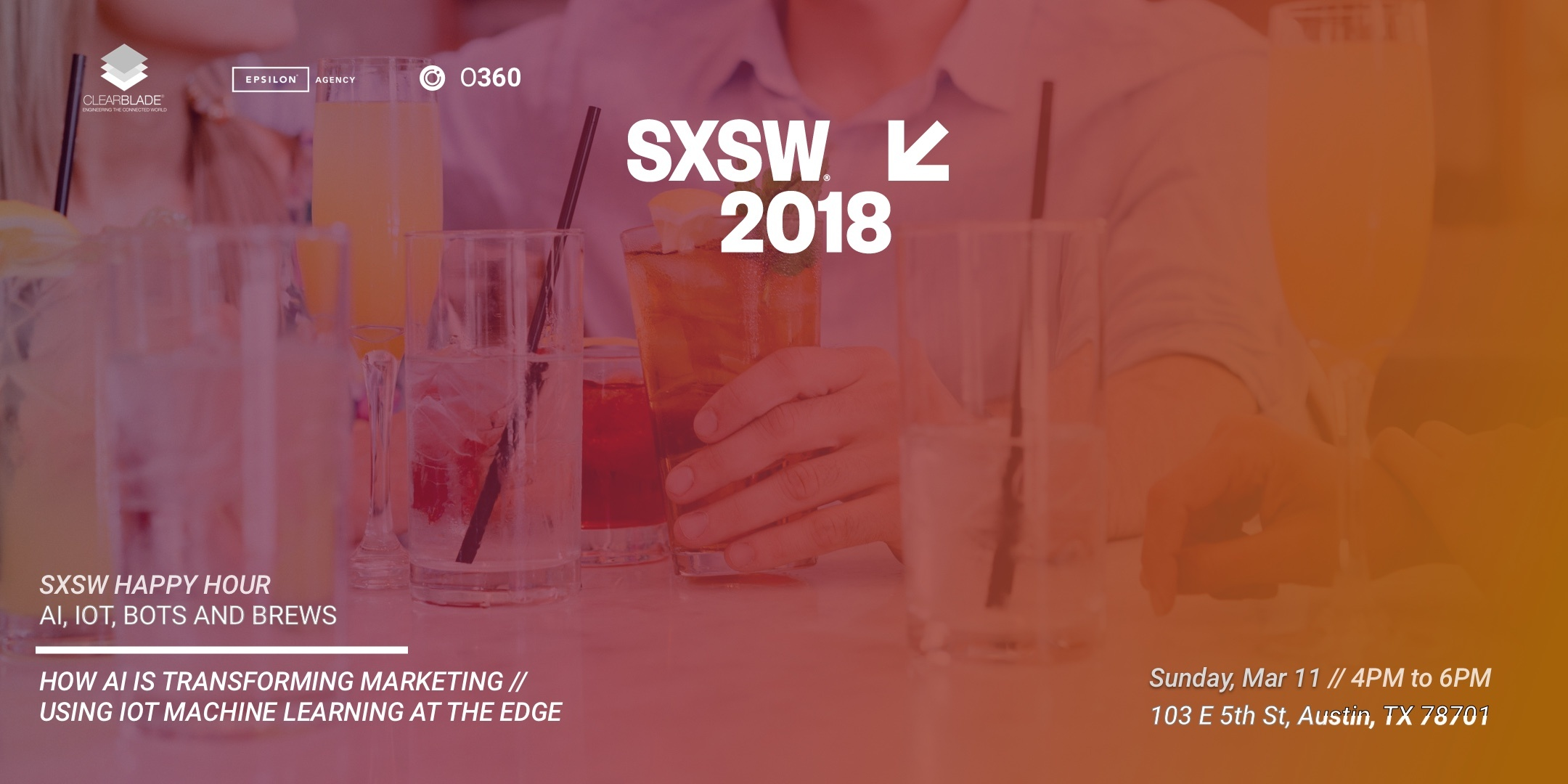 OUR SXSW HAPPY HOUR: AI, IOT, BOTS AND BREWS